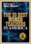 Golf Digest - 50 Best Women Teachers in America